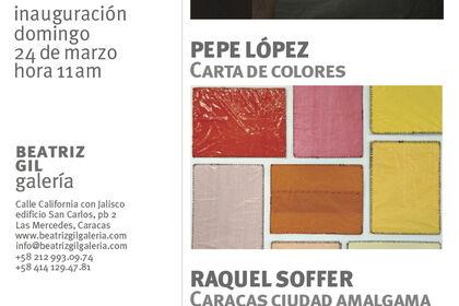 Tres exposiciones individuales : Costanza De Rogatis, Pepe López y Raquel Soffer.