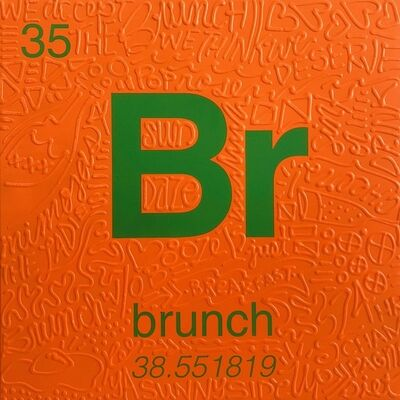 Cayla Birk., 'Periodic Table of Relevance Series: BRUNCH', 2018