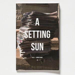 Gregg Evans, 'A Setting Sun, Volume II'