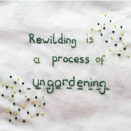 Courtney Louise King, 'Patch - Rewilding is a process of ungardening', 2020