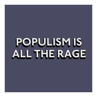 Tim Fishlock, 'POPULISM IS ALL THE RAGE - Print', 2019
