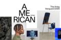 The Artsy Vanguard 2020: American Artist