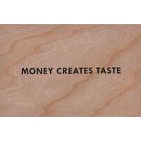 Jenny Holzer, 'Money creates taste (Truisms Wooden Postcard)', 2018