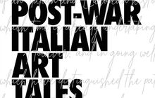 Post-War Italian Art Tales