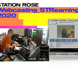 STATION ROSE Artistic Webcasting