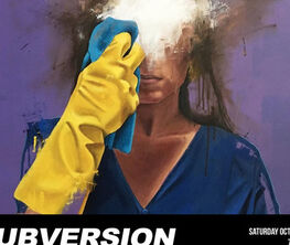 SUBVERSION   Curated by TAX Collection. With Pure Evil, Dromsjel, Ben is Right, Sage Barnes, Joe Suzuki & CB Hoyo