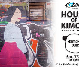 HOUSE OF KIMCHI: a solo exhibition by Kimchi Juice (Julia Chon)