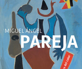Miguel Ángel Pareja, the master of colour