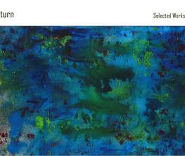 A Poetic Return - Selected Artworks by Wang Yazhong