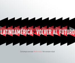 Latinoamérica: volver al futuro