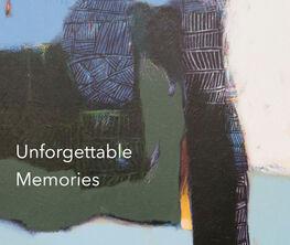 """""""Unforgettable Memories"""""""
