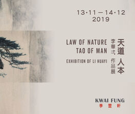Law of Nature, Tao of Man - Exhibition of Li Huayi