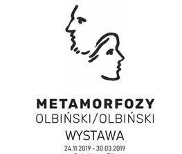 """""""Olbiński / Olbiński. Metamorphoses """""""