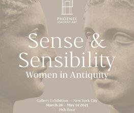 Sense and Sensibility: Women in Antiquity