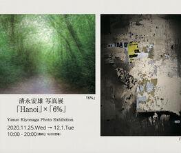 """Yasuo Kiyonaga Photo Exhibition """"Hanoi"""" × """"6%"""""""