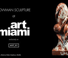 Bowman Sculpture at Art Miami 2020