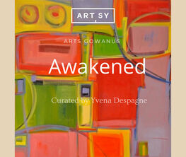 """""""AWAKENED"""" curated by Yvena Despagne"""