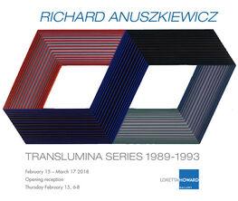 Richard Anuszkiewicz: Translumina Series 1989-1993
