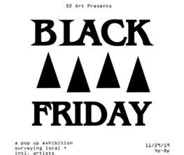 Black Friday Pop Up Exhibition