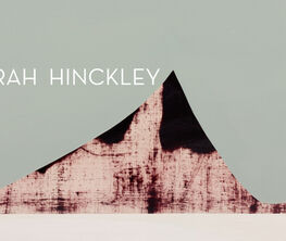 Sarah Hinckley: Recent Paintings and Works on Paper