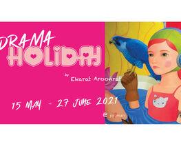 Drama Holiday by Ekarat Aroonrat