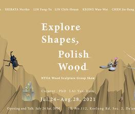 Explore Shapes, Polish Wood: NTUA Wood Sculpture Group Show