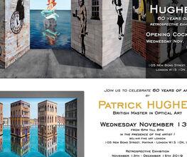 PATRICK HUGHES IN LONDON, 60 YEARS OF ART