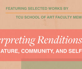 Interpreting Renditions of Nature, Community, and Self