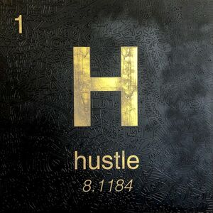 Cayla Birk., 'Periodic Table of Relevance Series: HUSTLE', 2018