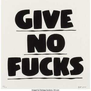 Baron Von Fancy, 'Give No Fucks', 2014