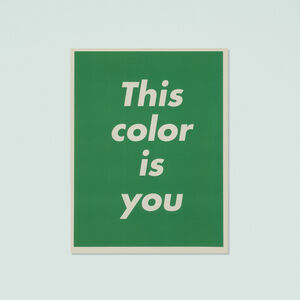 Barbara Kruger, 'This Color is You', 1995
