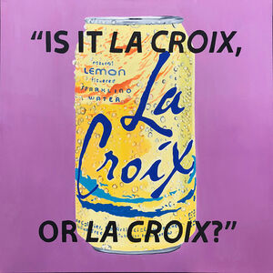 The Kaplan Twins, 'Is It La Croix, Or La Croix?', 2018