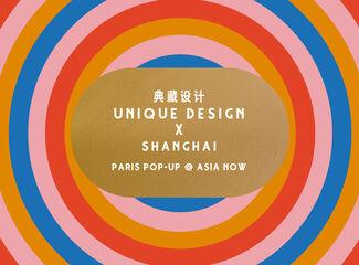 Unique Design X Shanghai Paris Pop Up @ Asia Now