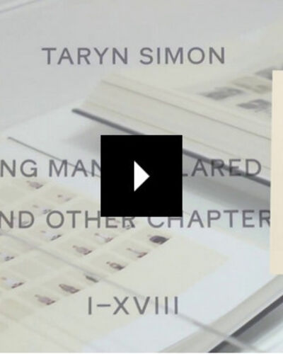 Taryn Simon: A Living Man Declared Dead and Other Chapters