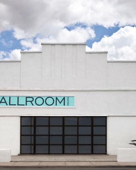 Ballroom Marfa on Artsy