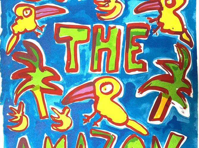 Save the Amazon by Katherine Bernhardt