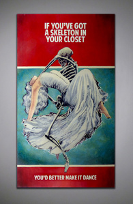 If You've Got A Skeleton In Your Closet