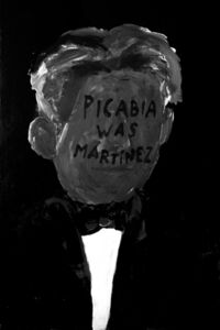Picabia was Martinez