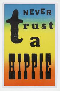 Never Trust a Hippie