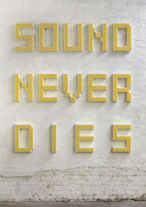 Sound Never Dies