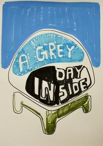 A grey day inside