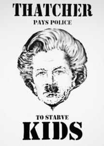 Thatcher Starves Kids
