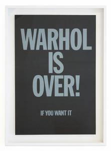 WARHOL IS OVER (BLACK) FRAMED