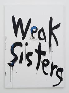 Weak Sisters