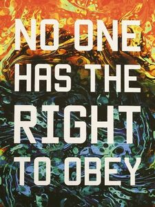 No One Has The Right To Obey
