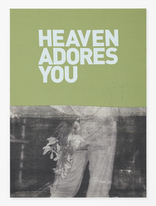 Untitled (Heaven adores you)