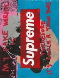 MY FAKE WARHOL IS SUPREME THEREFORE IT'S COOLER THAN YOURS