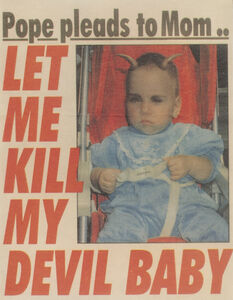 Let me kill my devil baby