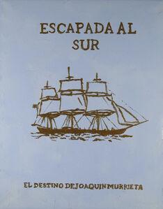 Afiche Escapada al sur (El destino de Joaquin Murieta)