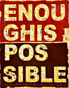 Enough is Possible